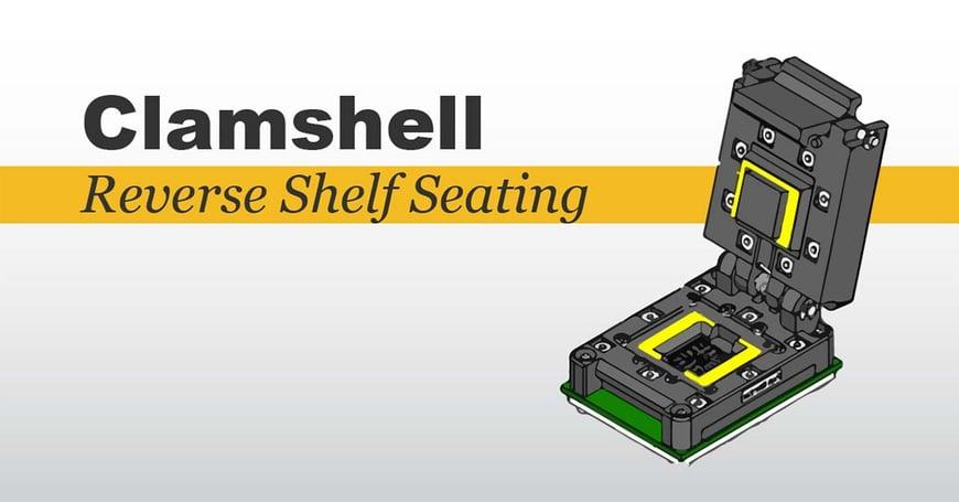 clamshell socket lids - reverse shelf seating