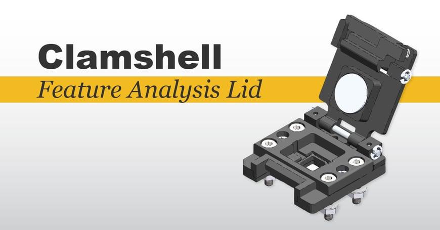 Plastronics-Clamshell Socket Lids-Blog Feature Analysis Lid