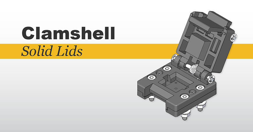 Plastronics-Clamshell Socket Lids-Blog Header-1